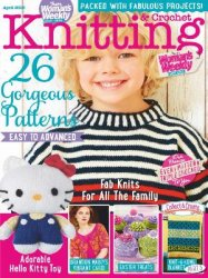Woman's Weekly Knitting & Crochet - April 2015