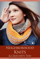 Neighborhood Knits & Crochets Too