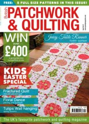 British Patchwork and Quilting - April 2015