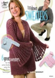 Top Down Sweaters to Crochet  (Annie's Crochet)