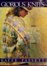 Glorious Knits, 35 designs for sweaters, dresses, vests, and Shawls