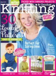 Knitting & Crochet  May 2015