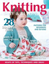 Knitting Baby & Beyond - Issue 8, 2014