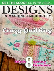 Designs in Machine Embroidery  № 91 March/April 2015
