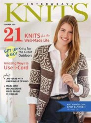 Interweave Knits �2 2015 Summer
