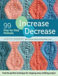 Increase, Decrease: 99 Step-by-Step Methods