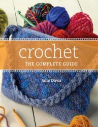 Crochet the Complete Guide May 2009