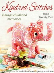 Kindred Stitches: Vintage childhood memories - Issue 22