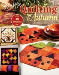 Quilter's World - Special: Quilting for Autumn - November 2015