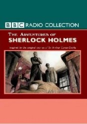 Sherlock Holmes. The BBC Radio Collection  (Аудиокнига)