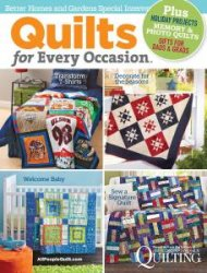 Quilts for Every Occasion Issue Better Homes  2015
