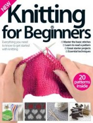 Knitting for Beginners Vol. 1 2015