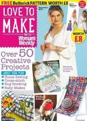 Love To Make with Woman's Weekly - September 2015