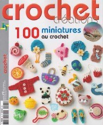 Crochet Creations - 100 Miniatures �92 2015