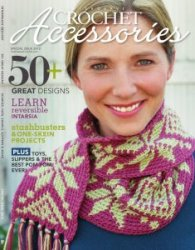 Interweave Crochet: Special Issue Accessories 2012