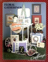 Floral Gatherings: Cross-stitch Charts and Needlecraft Transfers