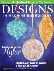 Designs in Machine Embroidery - November/December 2015