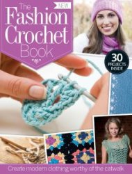 The Fashion Crochet Book Vol 1