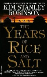The Years of Rice and Salt  (Аудиокнига)