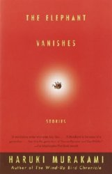The Elephant Vanishes. Stories  (����������)