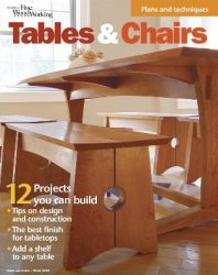 Tables & Chairs (The Best of Fine Woodworking) - Winter 2016