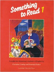 Something to Read 1: A Reader for Elementary Students of English