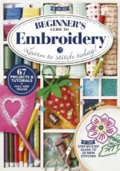 Beginner's Guide To Embroidery - 2016