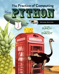 The Practice of Computing Using Python, 2nd edition