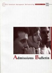 Central European University. Admissions Bulletin. 2001-2002 Academic Year