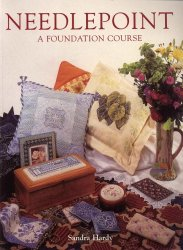 Sandra Hardy - Needlepoint A Foundation Course