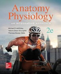 Anatomy and Physiology: An Integrative Approach 2nd Edition
