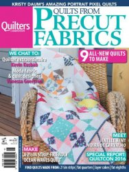 Quilts from Precut Fabrics - Issue 5 2016