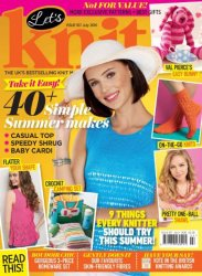Let's Knit – Issue 107 – July 2016