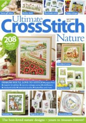 Ultimate Cross Stitch Nature Volume 10 2016