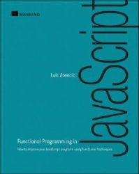 Functional Programming in JavaScript: How to improve your JavaScript progra ...