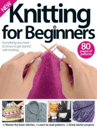 Knitting for Beginners - 4rd Edition, 2016