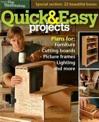 The Best of Fine Woodworking - Quick & Easy Projects