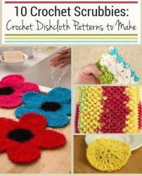 10 Crochet Scrubbies Crochet Dishcloth Patterns to Make