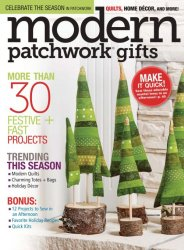 Modern Patchwork, Gifts 2016