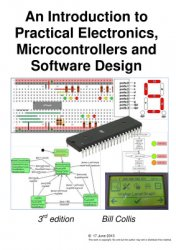 An Introduction to Practical Electronics, Microcontrollers and Software Des ...