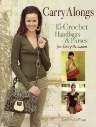 Sullivan C.A. - 15 Crochet Handbags & Purses for Every Occasion