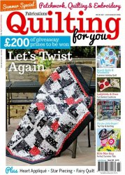 Fabrications Quilting for You — July-August 2016