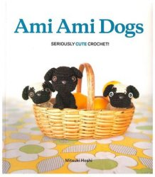 Ami Ami Dogs - Seriously Cute Crochet!