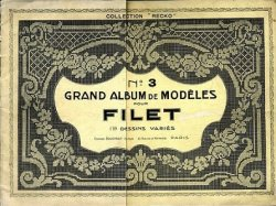 Grand album de modeles pour Filet №3 1908