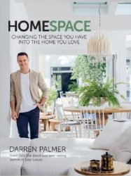 Home Space: Changing the Space You Have into the Home You Love