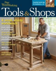 Fine Woodworking Tools & Shops №258, Winter 2017