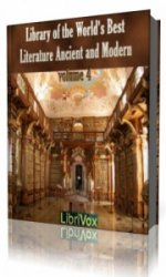 Library of the World's Best Literature, Ancient and Modern, volume 4  (Ауд ...