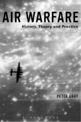 Air Warfare: History, Theory and Practice