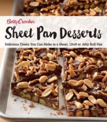 Betty Crocker Sheet Pan Desserts: Delicious Treats You Can Make with a Shee ...