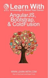Learn With: AngularJS, Bootstrap, and ColdFusion